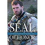 SEAL of Honor: Operation Red Wings and the Life of LT. Michael P. Murphy (USN) (English Edition)