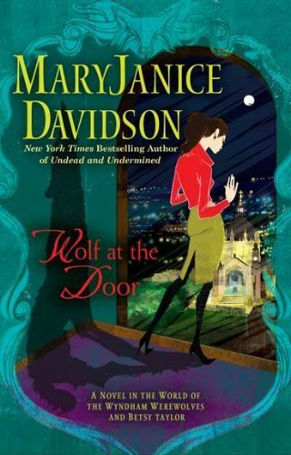 Image of Wolf at the Door by MaryJanice Davidson (2011-10-04)