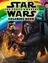 Star Wars: The Force Awakens Coloring Book: Star Wars: The Force Awakens Jumbo Coloring Book With Amazing Images For All Ages