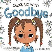 Zara's Big Messy Goodbye (The