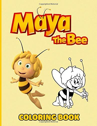 Maya The Bee Coloring Book: Cute Bee Characters Stress Relief Coloring Book with 50+ Coloring Pages Maya The Bee High-Quality Designs