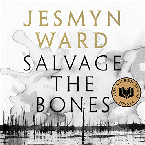 Salvage the Bones Audiobook | Jesmyn Ward | Audible.co.uk