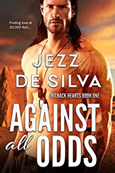 Against All Odds (Outback Hearts Book 1) by [Jezz de Silva]