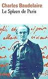 Le Spleen De Paris (Folio) by Charles Baudelaire (2010-06-03) - European Schoolbooks Limited (2010-06-03) - 03/06/2010