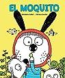 El Moquito par Collet