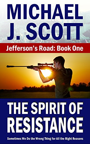 The Spirit of Resistance (Jefferson's Road Book 1)