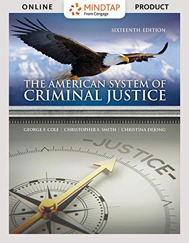 Bundle: The American System of Criminal Justice, Loose-Leaf Version, 16th + MindTap Criminal Justice, 1 term (6 months)