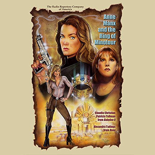 Anne Manx and the Ring of Minotour                   By:                                                                                                                                 Larry Weiner                               Narrated by:                                                                                                                                 Claudia Christian,                                                                                        Patricia Tallman,                                                                                        a full cast,                   and others                 Length: 1 hr and 39 mins     Not rated yet     Overall 0.0