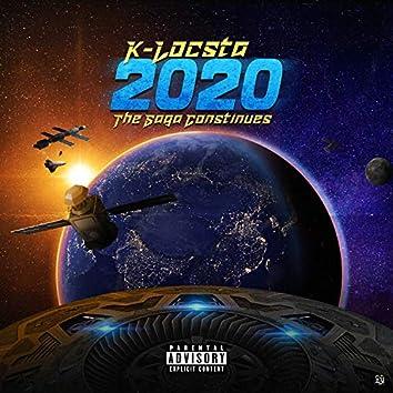 2020: The Saga Continues