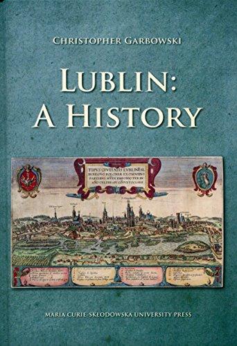 Lublin A history