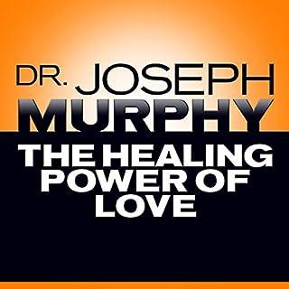 Couverture de The Healing Power of Love