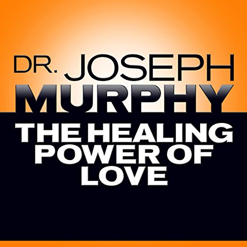 The Healing Power of Love audiobook cover art