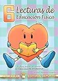 Lecturas De Educación Física. Fichas De 6º De Primaria - 9788498235760