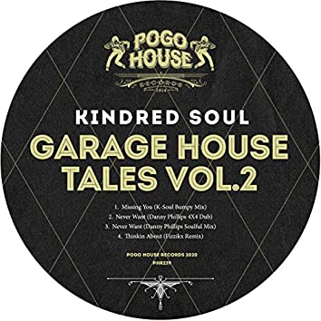 Garage House Tales, Vol. 2