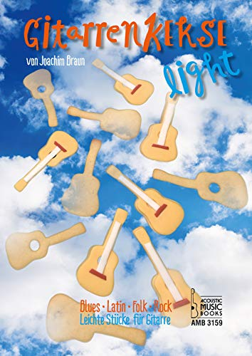 Gitarrenkekse light. Leichte Stücke für Gitarre. Blues - Latin - Folk - Rock