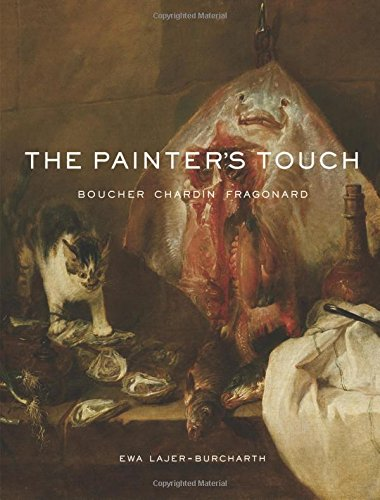 Painter's Touch: Boucher, Chardin, Fragonard