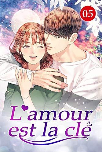 Couverture du livre L'amour est la clé 5: Avez-vous besoin de moi pour coucher avec vous? (Pour toujours et à jamais)