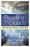 Reading the Clouds: How You Can Forecast the Weather (English Edition)