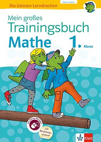 Klett Mein großes Trainingsbuch Mathematik 1. Klasse: Der komplette Lernstoff. Mit Online-Übungen und Belohnungsstickern (Die kleinen Lerndrachen)