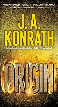 Origin (The Konrath Dark Thriller Collective Book 2) by [J.A. Konrath]
