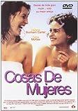 Cosas de mujeres [DVD]