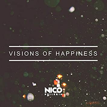 Visions of Happiness (feat. Laura Newman)
