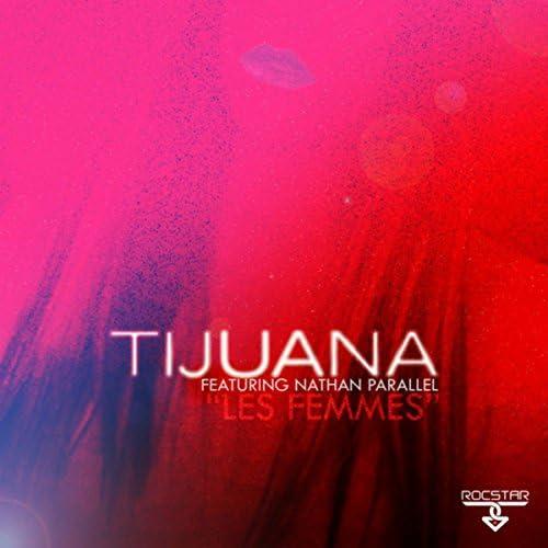 Tijuana feat. Nathan Parallel