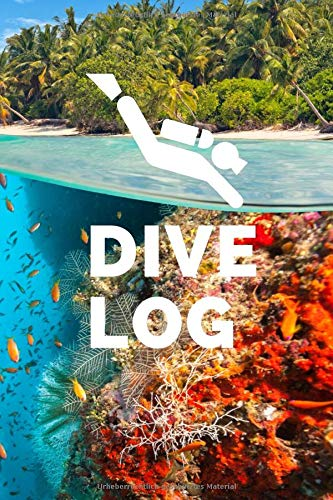 Dive Log: Exklusives Taucher Logbuch...