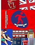 Great Britain Skateboarding Notebook: Blank Lined Journal For United Kingdom Residents, Skateboarding Fan, Coach, Athletics, UK Sports Lovers