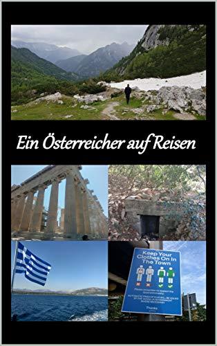 Ein Österreicher auf Reisen