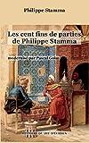 Les cent fins de parties de Philippe Stamma (Histoire du jeu d'échec)