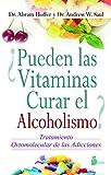 ¿PUEDEN LAS VITAMINAS CURAR EL ALCOHOLISMO? (2014)