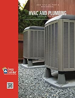 2016 Title 24, Part 6 Residential HVAC and Plumbing Application Guide (California 2016 Title 24, Part 6 Application Guides) (Volume 5)