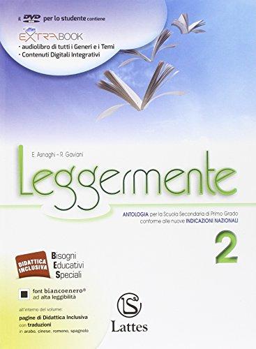 Leggermente. Per la Scuola media. Con DVD-ROM. Con e-book. Con espansione online (Vol. 2)