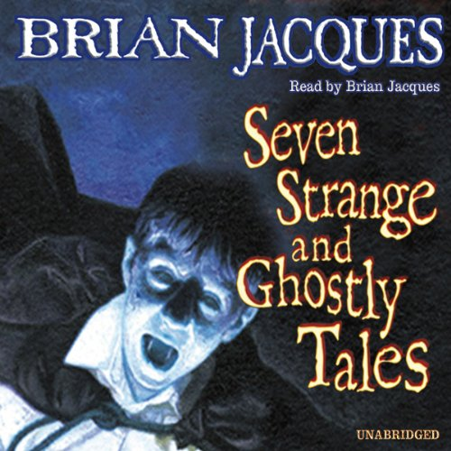 Seven Strange and Ghostly Tales cover art