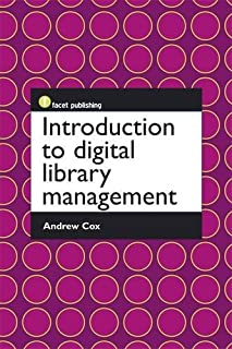 Introduction to Digital Library Management