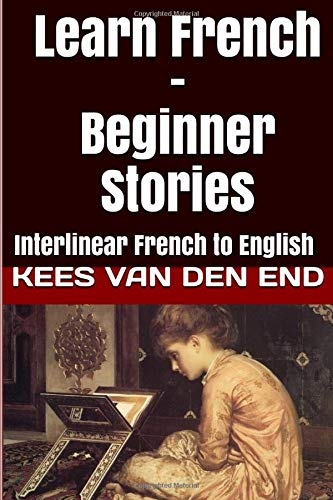 Learn French - Beginner Stories: Interlinear French to English