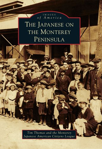 The Japanese on the Monterey Peninsula (Images of America)