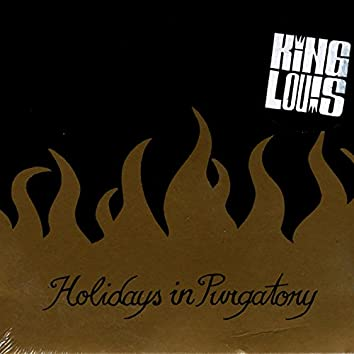 Holidays in Purgatory