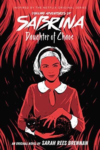 Daughter of Chaos (Chilling Adventures of Sabrina, Novel 2) (English Edition)