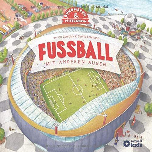 Fußball: Mit anderen Augen (Rundherum & Mittendrin)