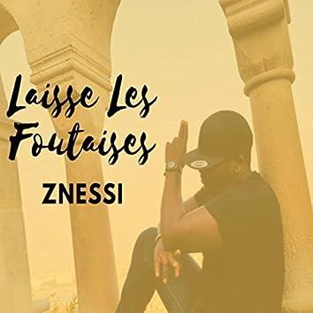 Laisse Les Foutaises