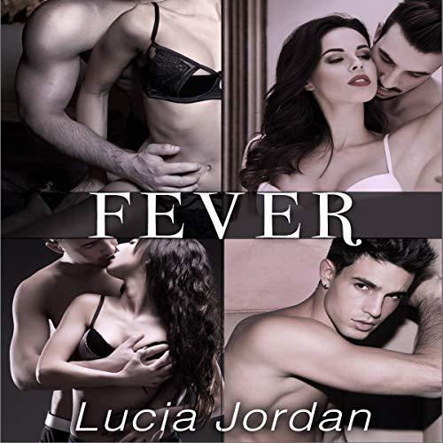Page de couverture de Fever: A Neighbor Romance - Complete Series