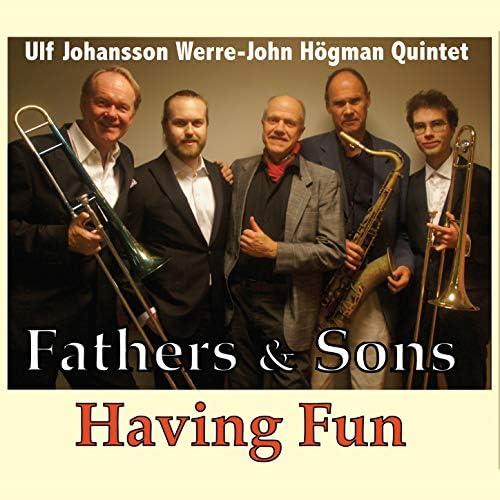 Ulf Johansson Werrre-John Högman Quintet