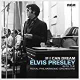 If I Can Dream Elvis Presley With The Royal Philarmonic Orchestra