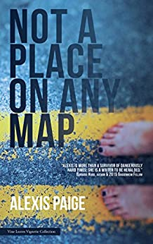 Not a Place on Any Map by [Alexis Paige]