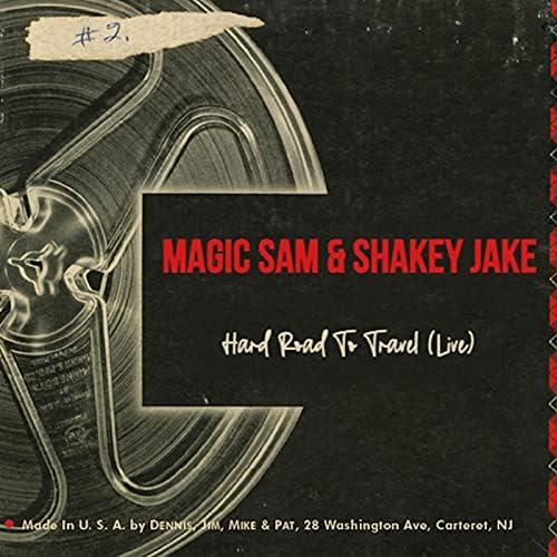 Magic Sam & Shakey Jake
