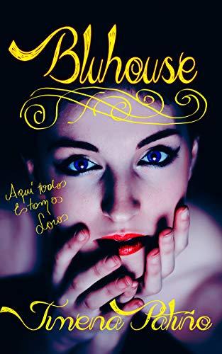 Bluhouse : Spanish version. (Spanish Edition)