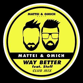 Way Better (Club Mix)