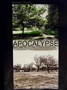Paperback Mercury Reader, Apocalypse: Bright Future/dark Future, Ohio University (The Ohio University Common E Book